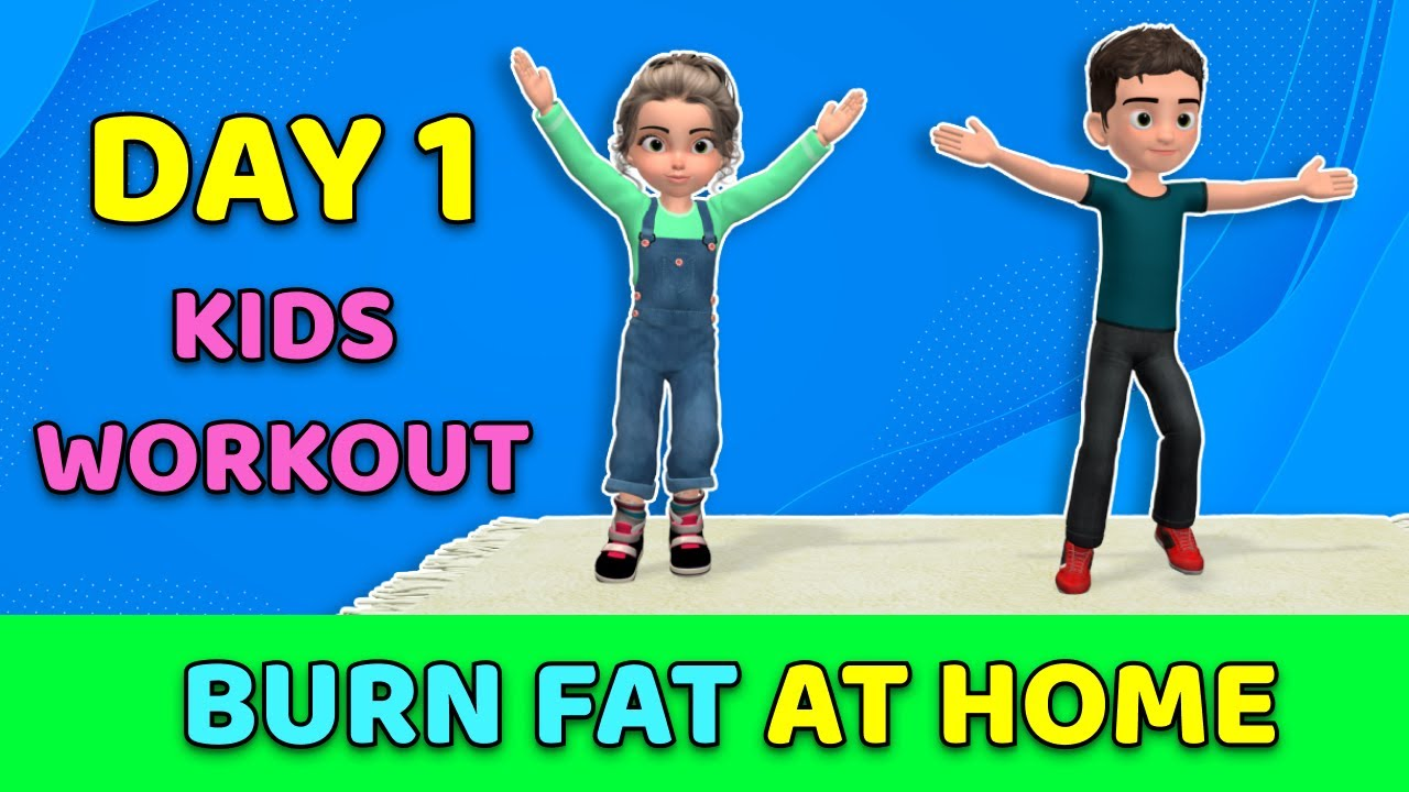 DAY 1: KIDS WORKOUT TO BURN FAT AT HOME