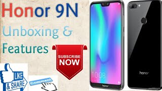 Honor 9N Unboxing & Specification #Honor
