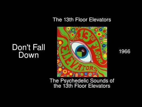 the 13th floor elevators don 39 t fall down the psychedelic sounds of the 13th floor elevators. Black Bedroom Furniture Sets. Home Design Ideas