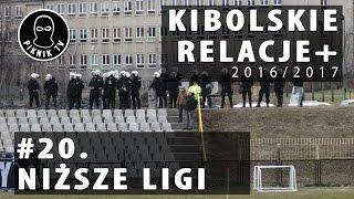 KIBOLSKIE RELACJE+ | #20 niższe ligi (2016-2017) | PiknikTV