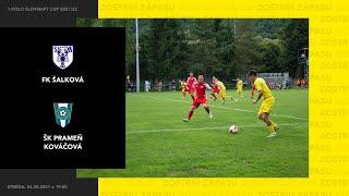 Zostrih zápasu, FK Šalková - ŠK Prameň Kováčová, 1.kolo Slovnaft cup 2021/22