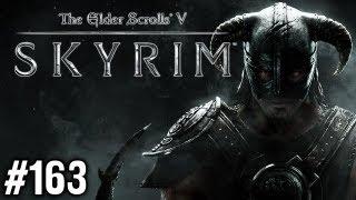 Stephen Plays: Skyrim #163