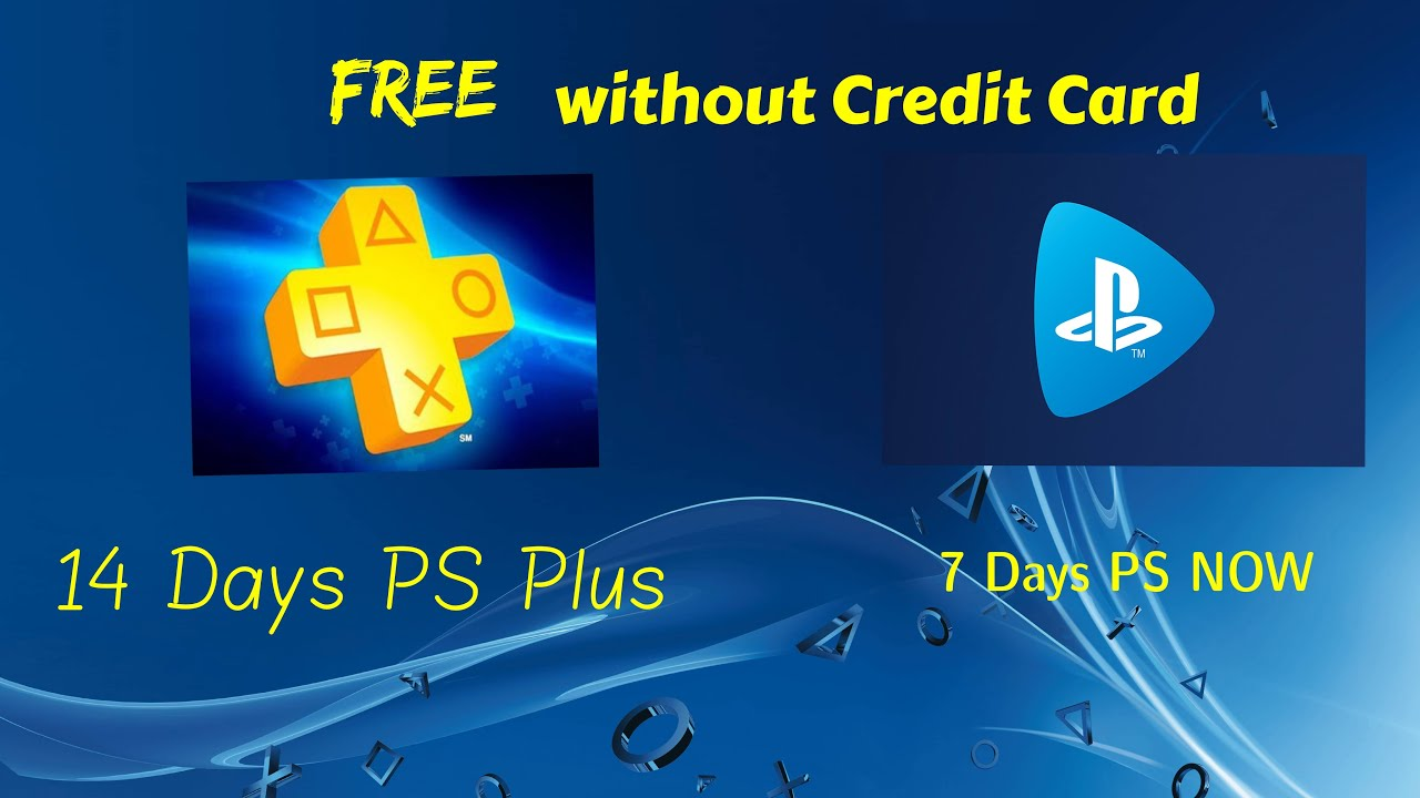 How To Get Free Ps Plus 14 Days Free Without Credit Card Comes With Ps Now May 2020 Youtube