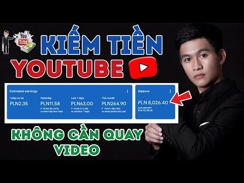 Cách Kiếm Tiền Youtube Đơn Giản Không Cần Quay Video Mới Nhất 2020