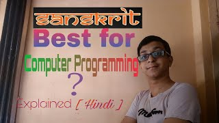 [ Hindi ] Sanskrit-Best for Computers ? Used in artificial intelligence ? Explained By Chaitanya