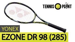 Yonex Ezone DR 98 (285) im Test I Tennis-Point.de
