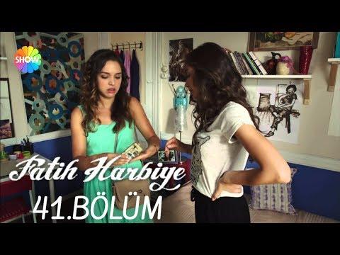 Fatih Harbiye 41.Bölüm