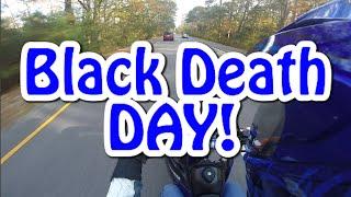 BLACK DEATH DAY!!