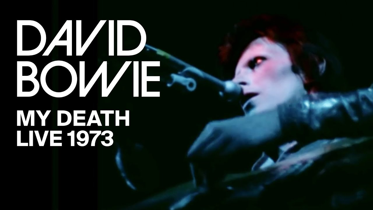 David Bowie – My Death (Live, 1973)