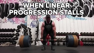 Linear Progression: What to Do When You Stall?