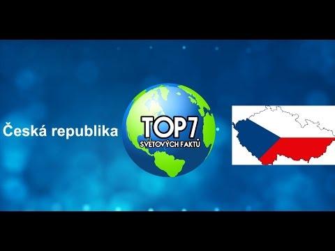 TOP 7 Světových faktů - Česko (Česká republika)