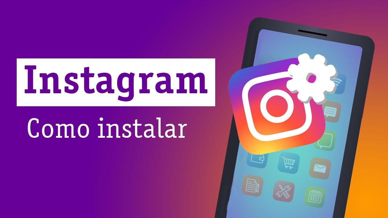 Instagram: como instalar — Descomplicando a Tecnologia Online