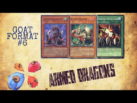 GOAT FORMAT #6 - ARMED DRAGONS DECK PROFILE