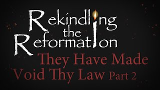 935 - They Have Made Void Thy Law Part II / Rekindling the Reformation - Walter Veith
