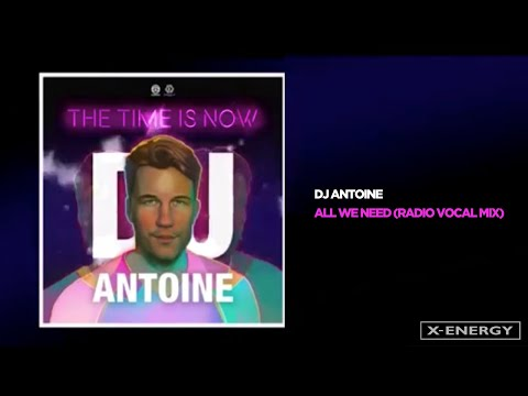 DJ Antoine - All We Need (Radio Vocal Mix) mp3