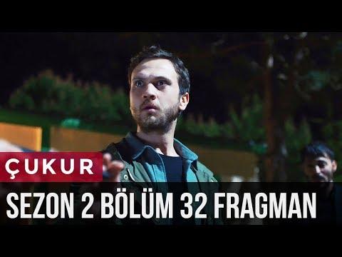Çukur 2.Sezon 32.Bölüm Fragman