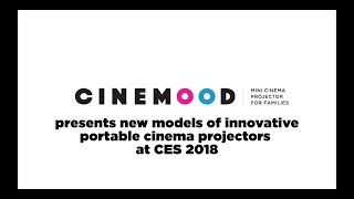 CINEMOOD Presents New Products At CES 2018