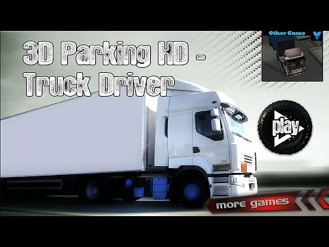 Real Truck Parking 3D HD - Android Gameplay [Full HD]