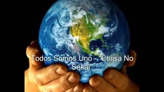 Todos Somos Uno (Chiisa No Sekai Blog)