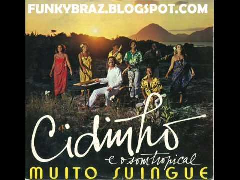 CIDINHO E O SOM TROPICAL - SAMBA CARINHO E AMOR
