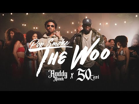 Смотреть клип Pop Smoke Ft. 50 Cent & Roddy Ricch - The Woo