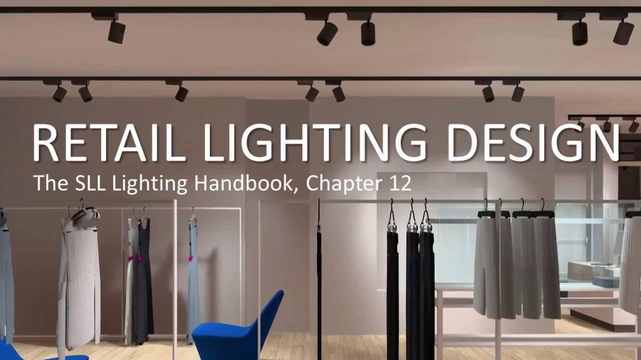 retail lighting design sll lighting design handbook