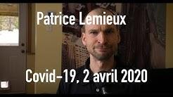 Patrice Lemieux - Covid-19 (2 avril 2020)