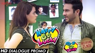 Happy Go Lucky - Funny Dialogue Promo of