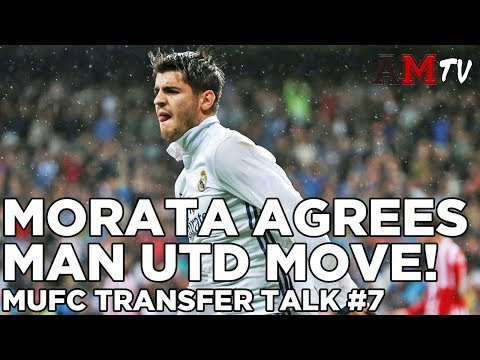 Morata Agrees Man United Move! | MUFC Transfer Talk #7