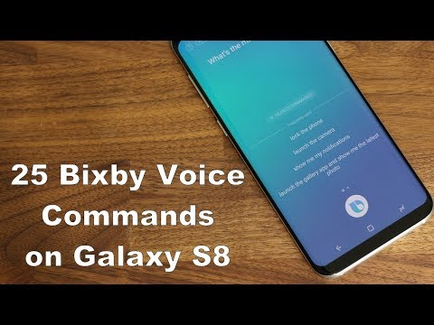 25+ BIXBY Voice Commands on the Samsung Galaxy S8