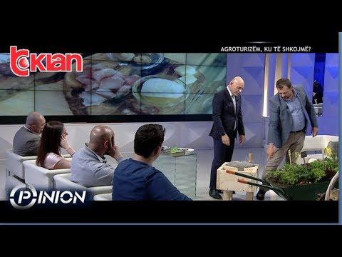 Opinion - Agroturizem, ku te shkojme? (21 maj 2019)