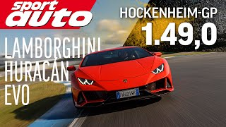 Lamborghini Huracán Evo | Hot Lap Hockenheim GP | sport auto