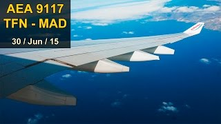 FULL FLIGHT A330 * Tenerife N - Madrid * AIR EUROPA