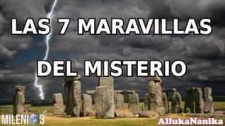 Milenio 3 - Las 7 Maravillas dle Misterio