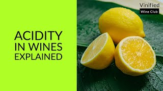 Learn Wine in 1 Minute - Acidity - High Definition Short Lesson for Beginners