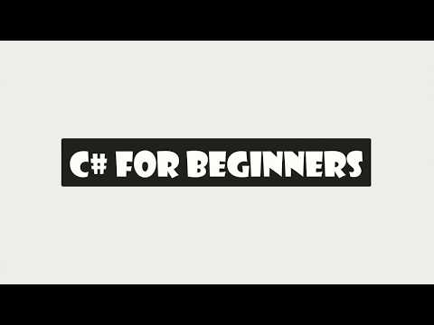 C# for Beginners Intro