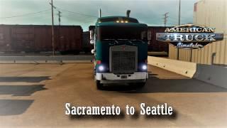 American Truck  Simulator  - Sacramento (California) to Seattle (Washington)