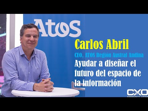 🎙️ Entrevista Carlos Abril (CEO Atos) 💪 Ayudar a diseñar el futuro del espacio de la información 🚀