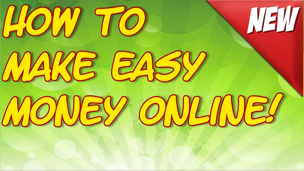 Make Fast Easy Money Online