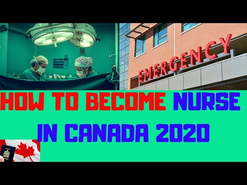 HOW TO BECOME NURSE IN CANADA | NURSING JOBS IN CANADA 2020