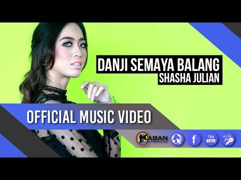 Shasha Julian | Danji Semaya Balang