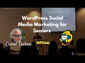 WPblab EP62 - WordPress Social Media Marketing for Seniors w/ Cemal Tashan