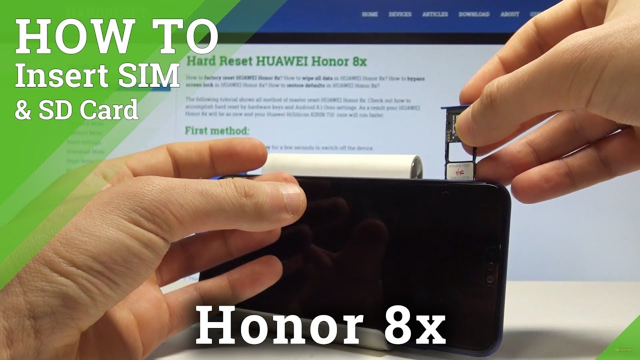 Honor 8 Sim Karte.How To Insert Sim And Microsd Card In Honor 8x