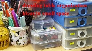 Dressing Table Organisation Ideas in Small Space How i organise by indian food and beauty