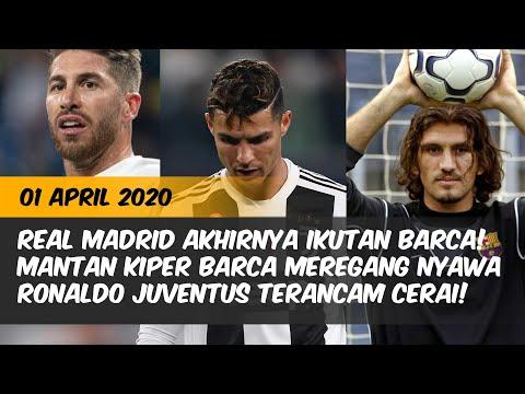 Mantan Kiper Barcelona Meregang Nyawa, Ronaldo Juventus Terancam Cerai, Madrid Akhirnya Ikutan Barca