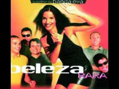 01 Beleza Rara - O Melhor da Banda Eva - Ivete Sangalo (Banda Eva)
