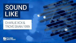 Sound Like - Charli XCX 1999 - Serum Korg M1 Tutorial