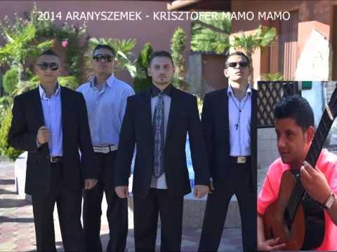 ARANYSZEMEK 2014 - Krisztofer Mamo Mamo Csumidav Me Tyiro Ilo