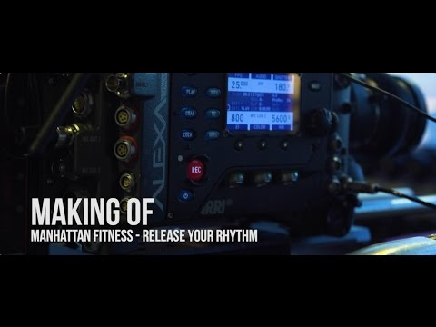 Making of Manhattan Fitness - Release your Rhythm