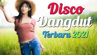 DISCO DANGDUT TERBARU 2021 - Lagu Dangdut Remix Terpopuler